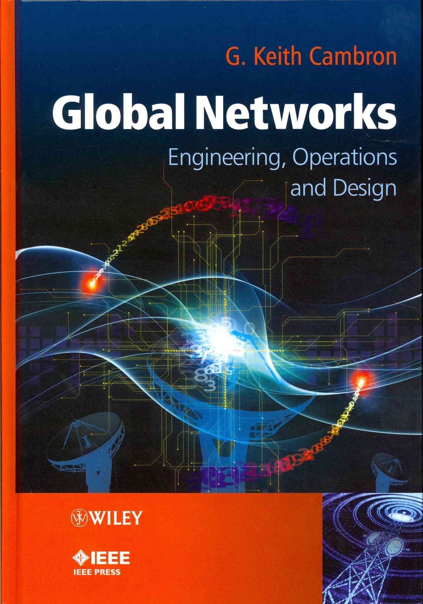 Global Networks By Cambron, G. Keith