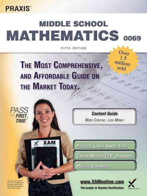 Praxis II Middle School Mathematics 0069 Teacher Certification Study Guide Test Prep By Wynne, Sharon A.